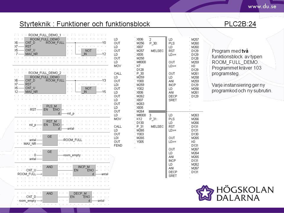 Styrteknik : Funktioner och funktionsblock PLC2B:24