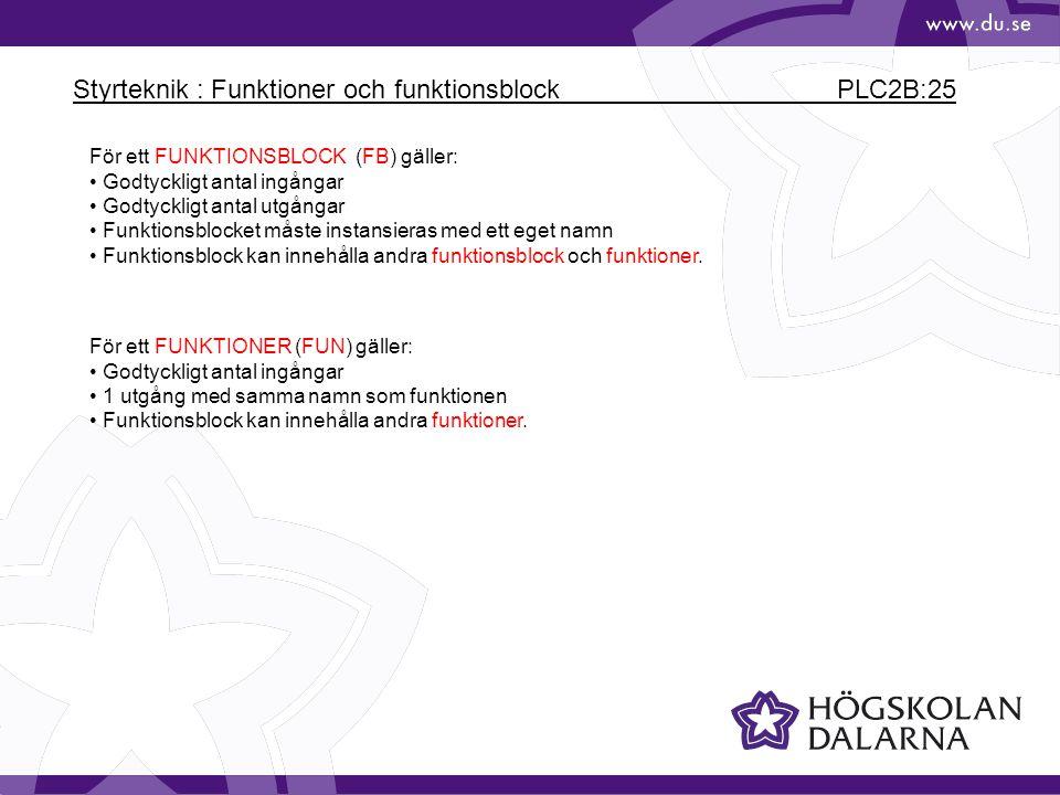 Styrteknik : Funktioner och funktionsblock PLC2B:25