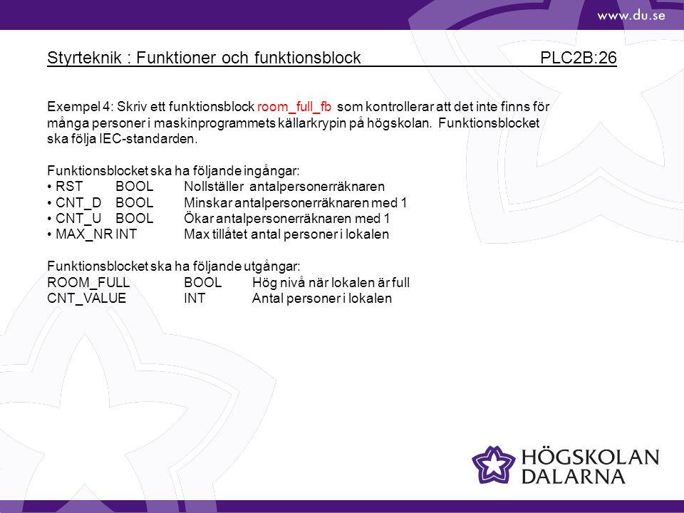 Styrteknik : Funktioner och funktionsblock PLC2B:26