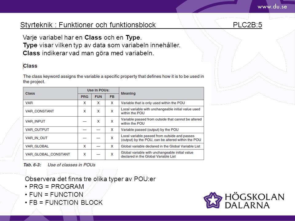 Styrteknik : Funktioner och funktionsblock PLC2B:5