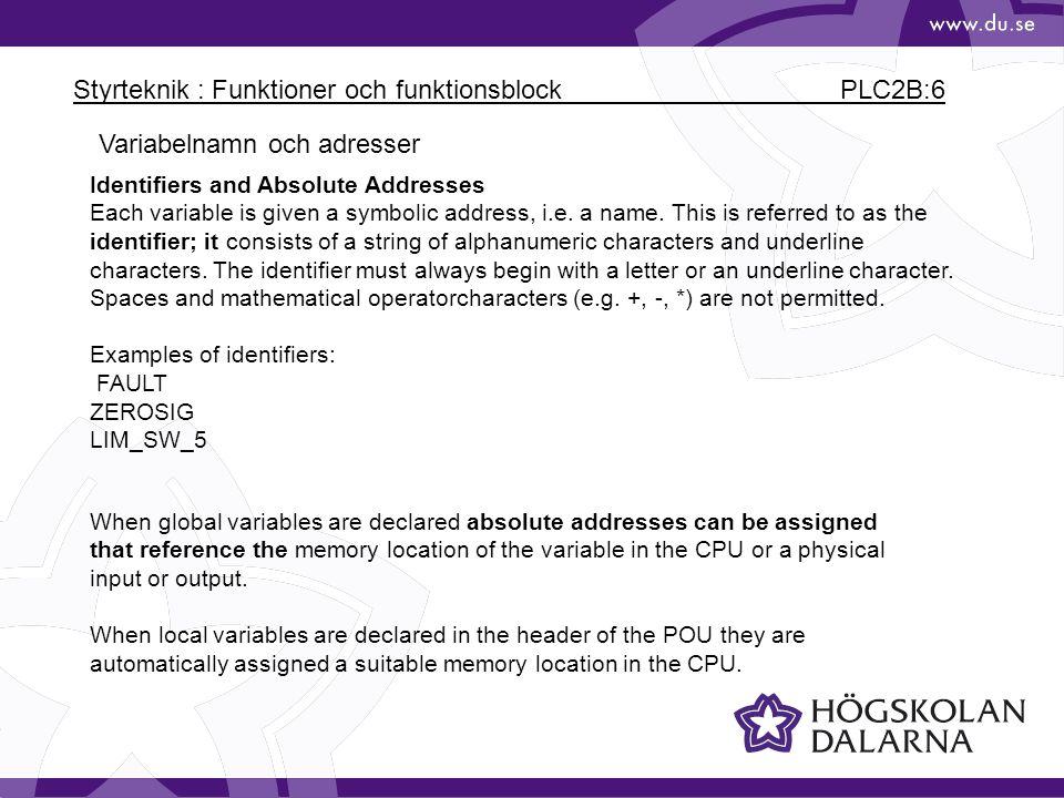 Styrteknik : Funktioner och funktionsblock PLC2B:6