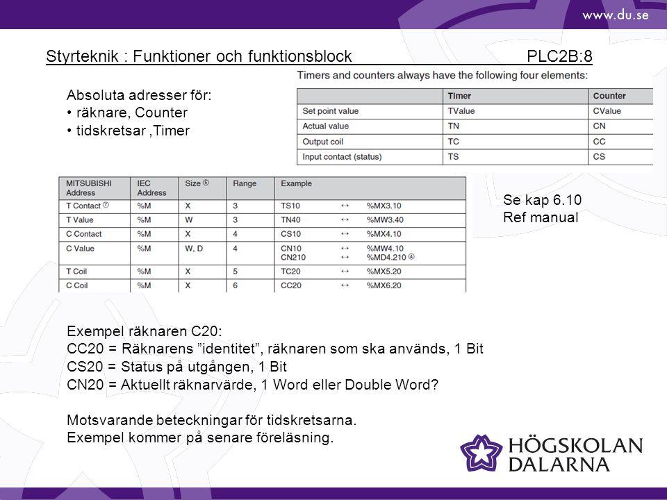 Styrteknik : Funktioner och funktionsblock PLC2B:8