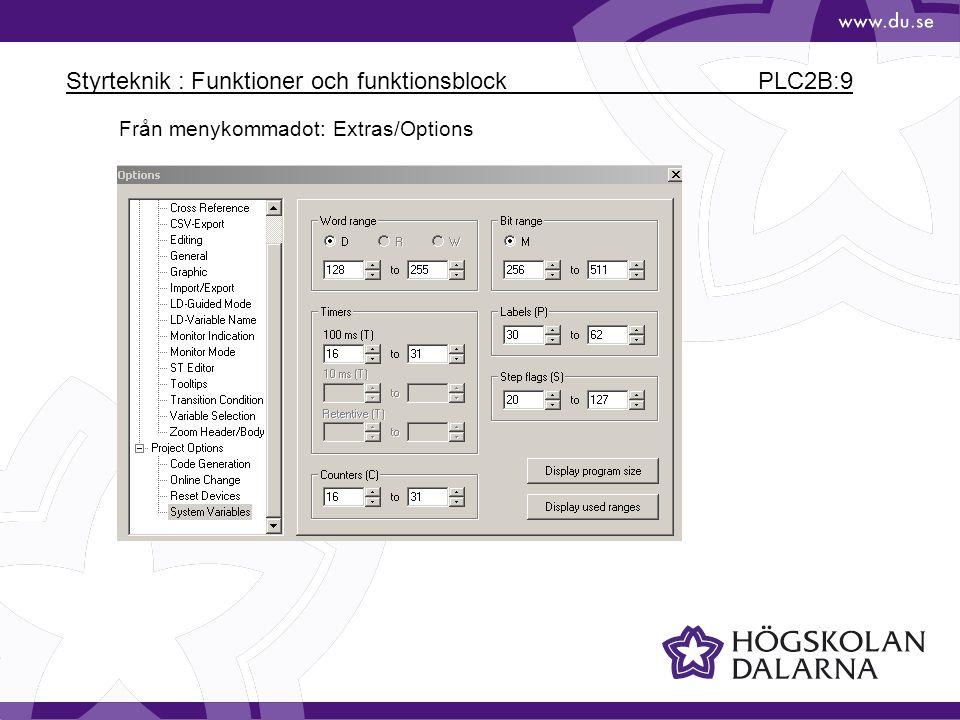 Styrteknik : Funktioner och funktionsblock PLC2B:9