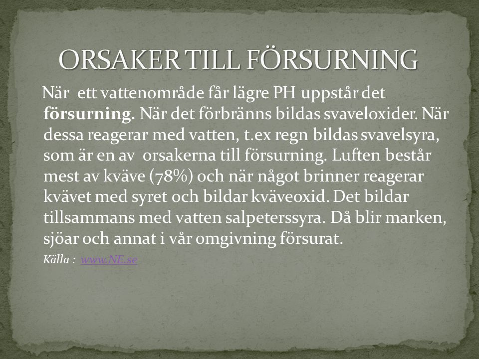 ORSAKER TILL FÖRSURNING