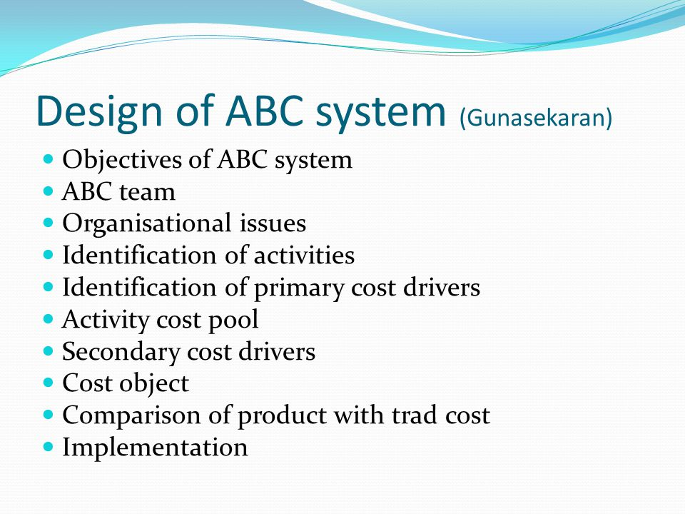 Design of ABC system (Gunasekaran)