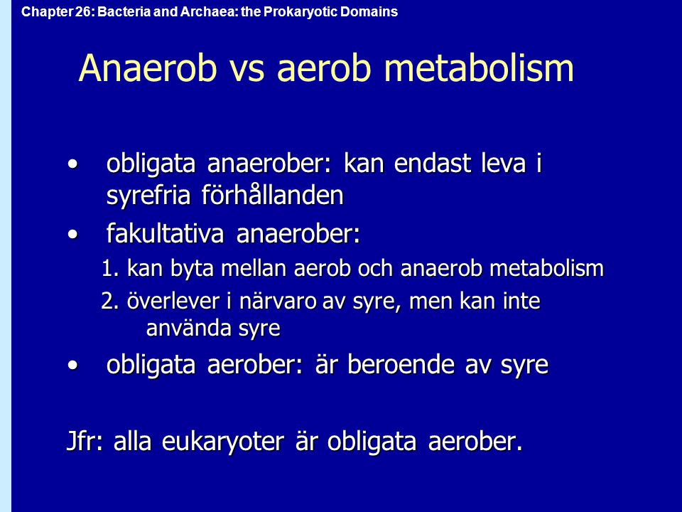 Anaerob vs aerob metabolism