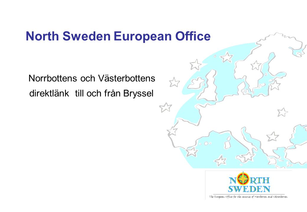North Sweden European Office