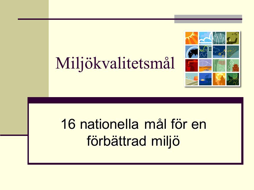 16 nationella mål för en förbättrad miljö