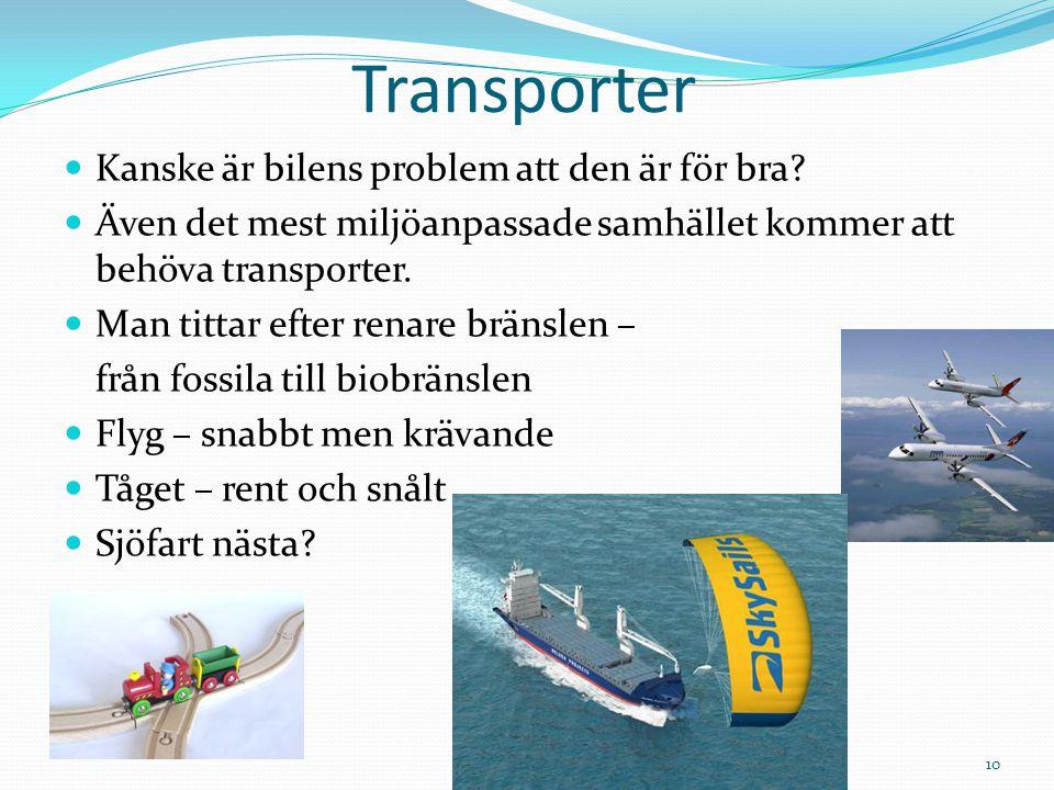 Transporter Kanske är bilens problem att den är för bra