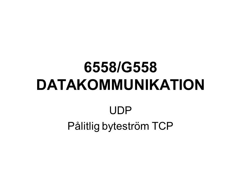 UDP Pålitlig byteström TCP