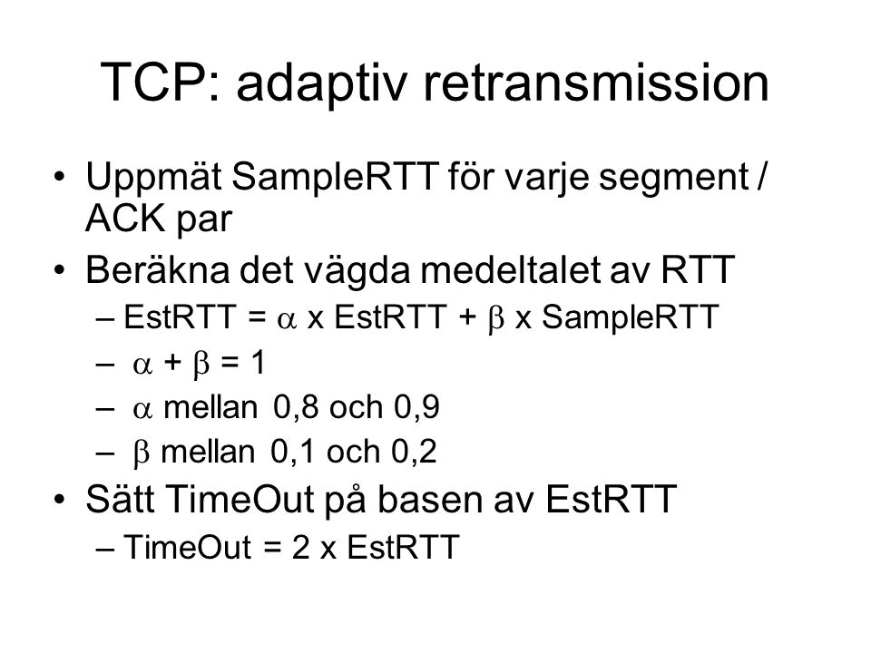 TCP: adaptiv retransmission