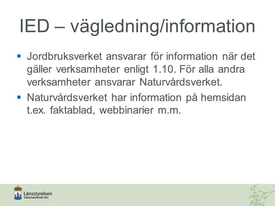 IED – vägledning/information