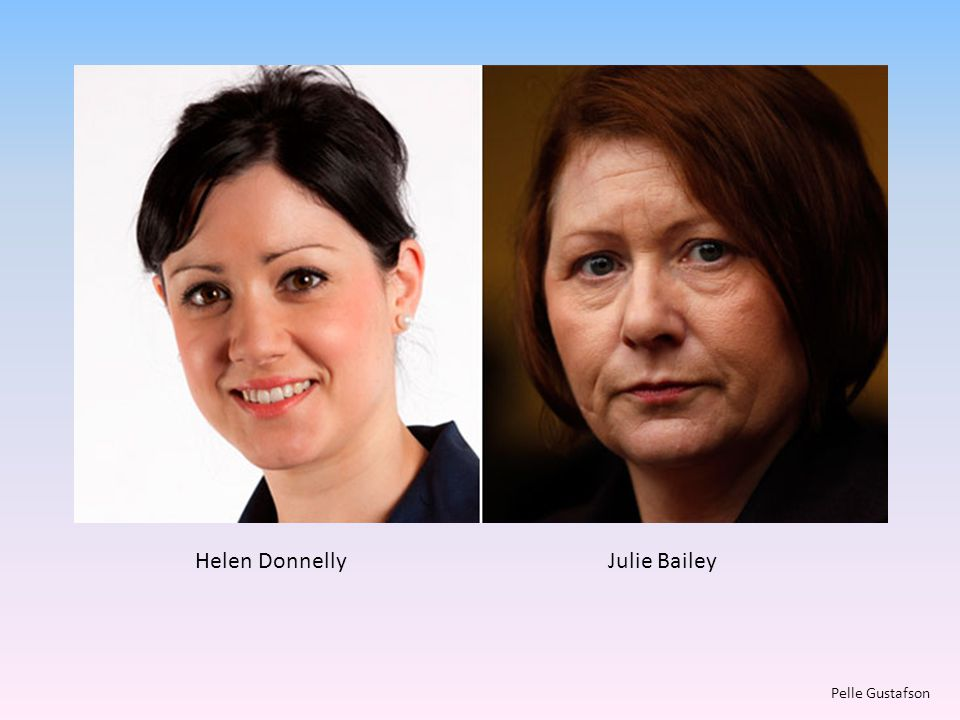 Helen Donnelly Julie Bailey Pelle Gustafson