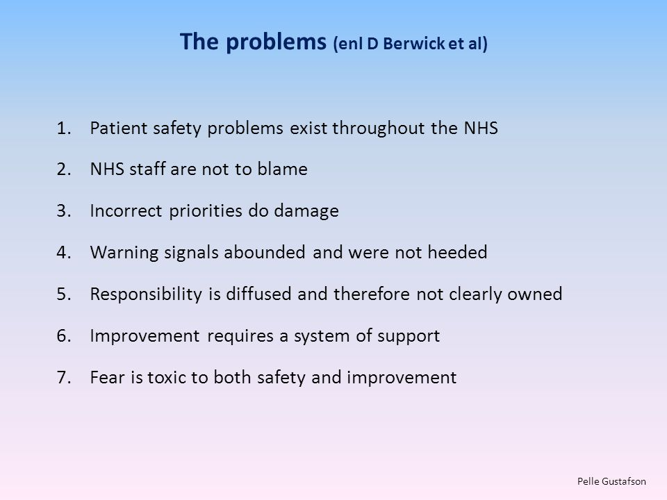 The problems (enl D Berwick et al)