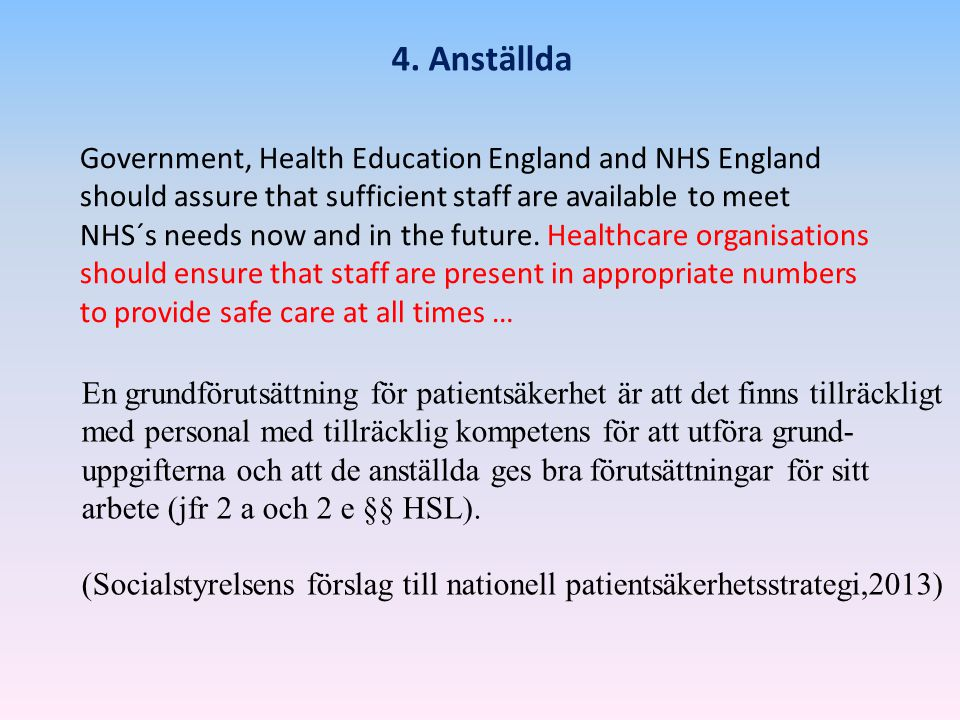 4. Anställda Government, Health Education England and NHS England