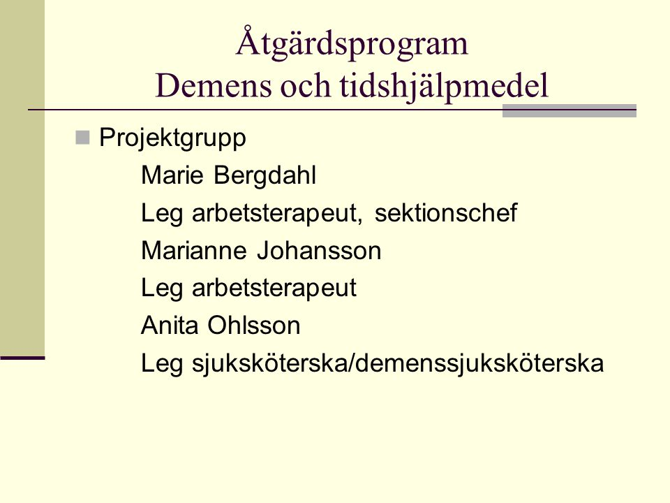 Åtgärdsprogram Demens och tidshjälpmedel