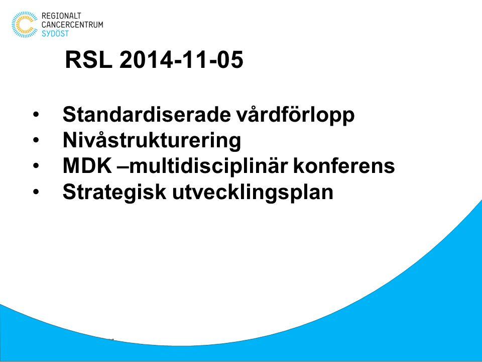 RSL 2014-11-05 Standardiserade vårdförlopp Nivåstrukturering