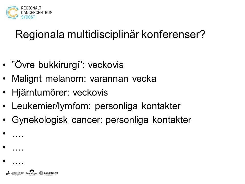 Regionala multidisciplinär konferenser