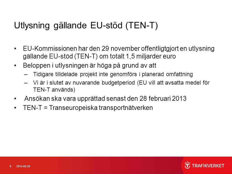 Utlysning gällande EU-stöd (TEN-T)