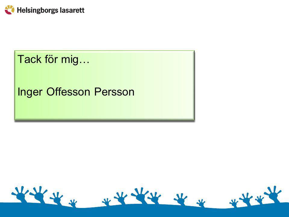 Tack för mig… Inger Offesson Persson