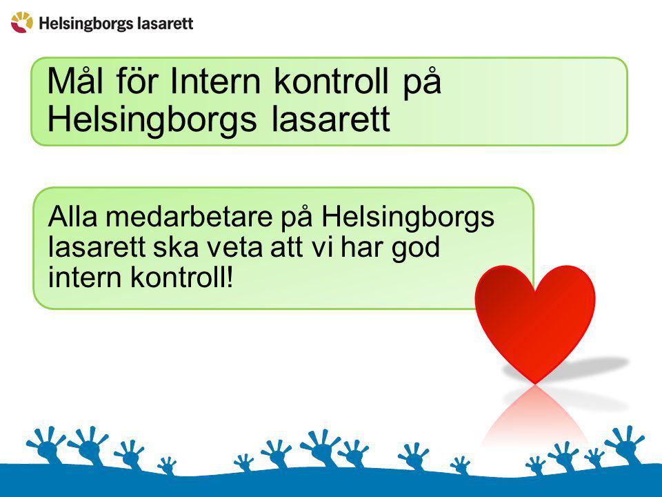 Mål för Intern kontroll på Helsingborgs lasarett