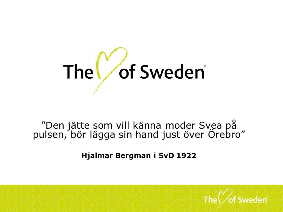 Den jätte som vill känna moder Svea på pulsen, bör lägga sin hand just över Örebro