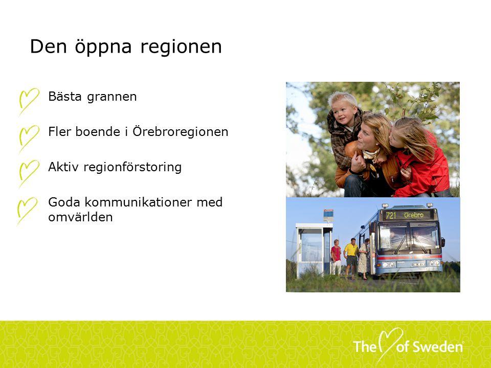 Den öppna regionen Bästa grannen Fler boende i Örebroregionen