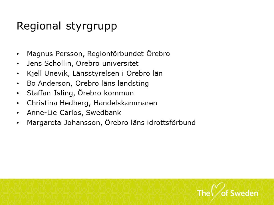 Regional styrgrupp Magnus Persson, Regionförbundet Örebro