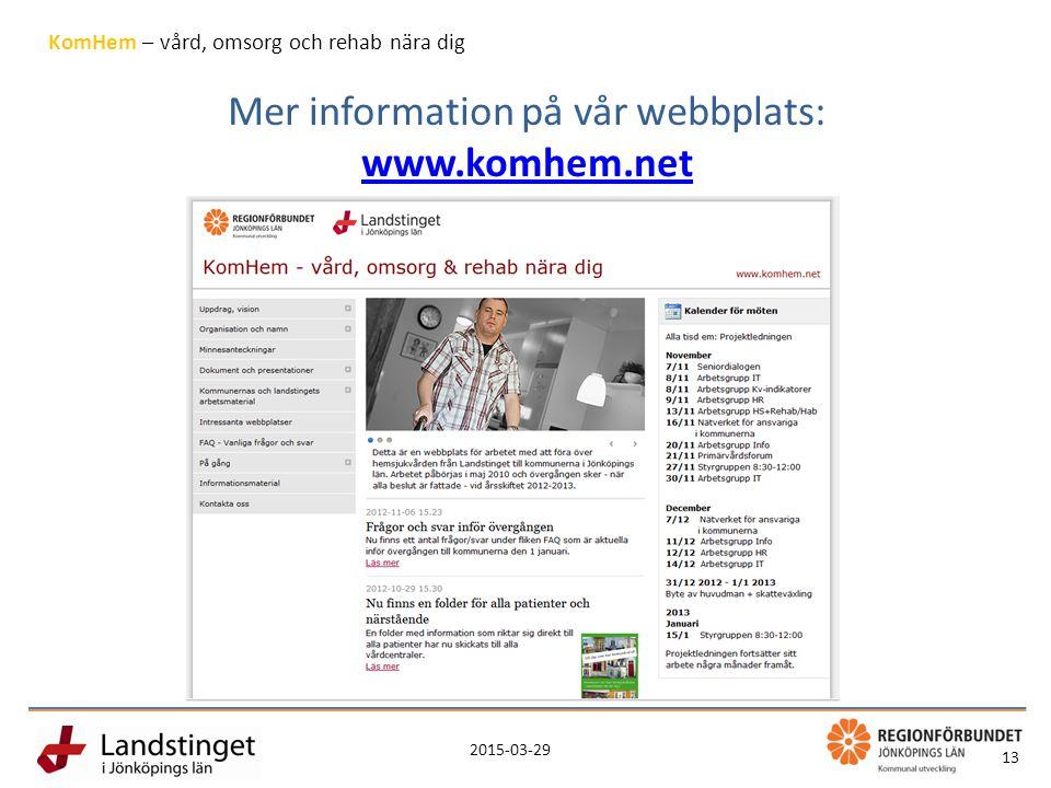Mer information på vår webbplats: www.komhem.net
