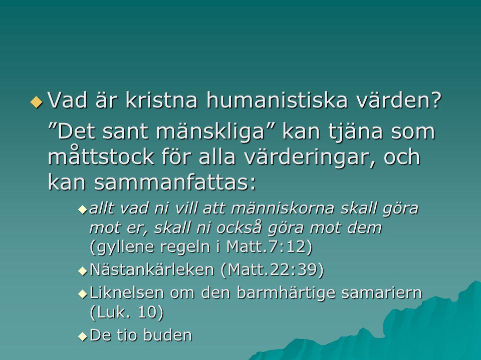 Vad är kristna humanistiska värden