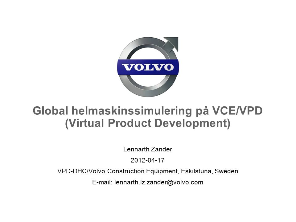 Global helmaskinssimulering på VCE/VPD (Virtual Product Development)