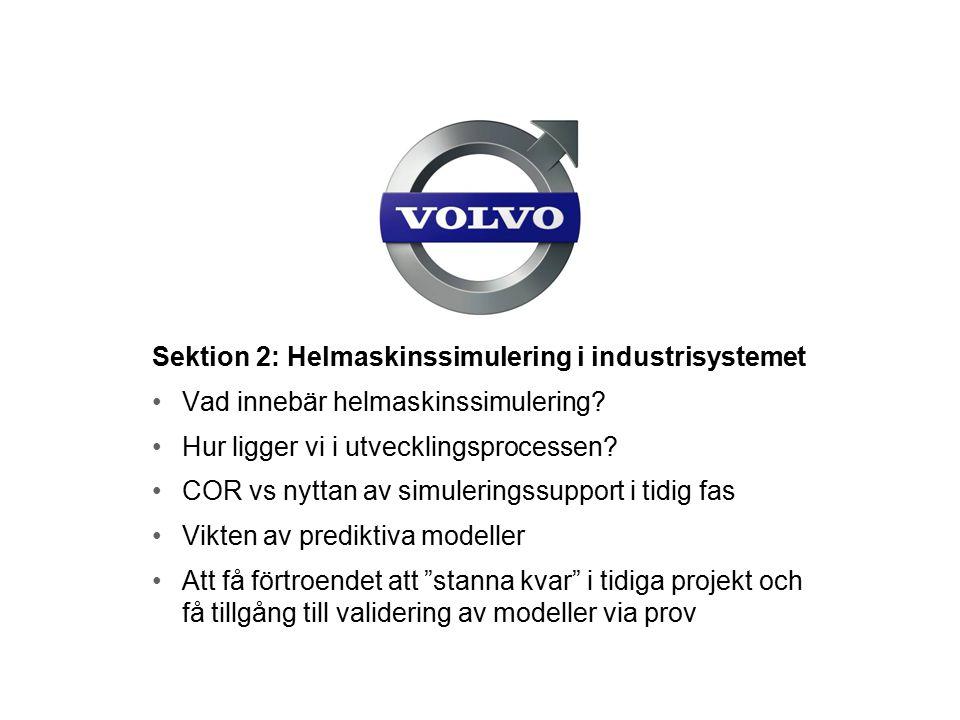Sektion 2: Helmaskinssimulering i industrisystemet