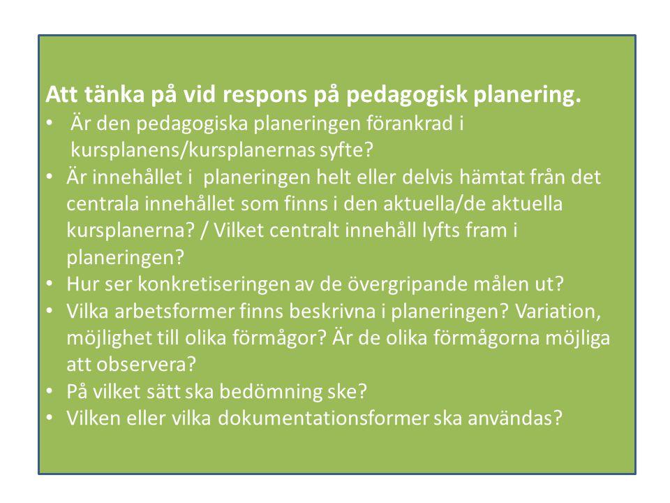 Att tänka på vid respons på pedagogisk planering.