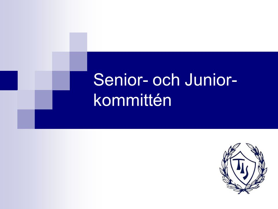 Senior- och Junior- kommittén