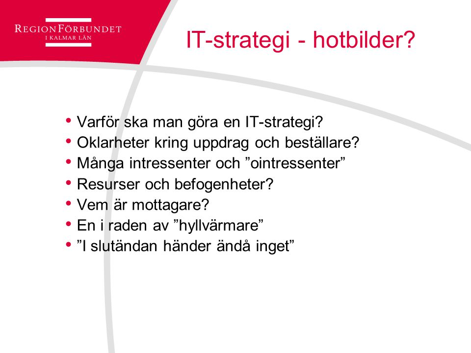 IT-strategi - hotbilder