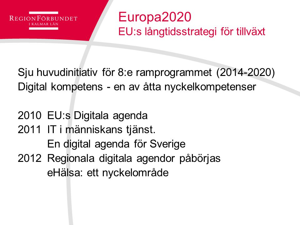 Europa2020 EU:s långtidsstrategi för tillväxt