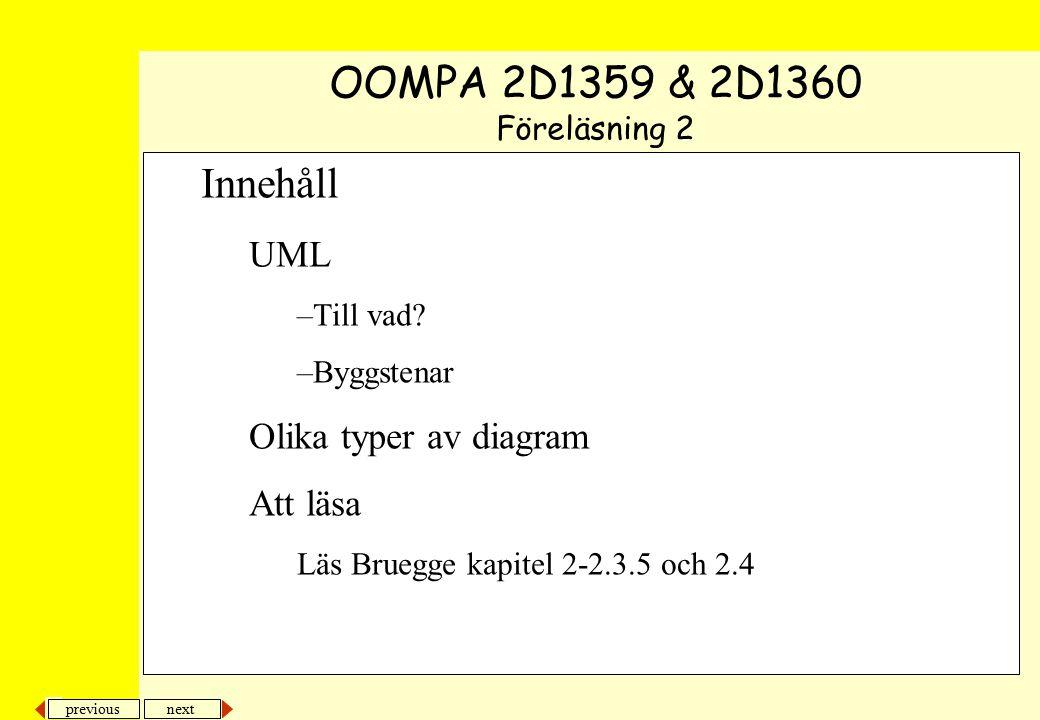 OOMPA 2D1359 & 2D1360 Innehåll UML Olika typer av diagram Att läsa