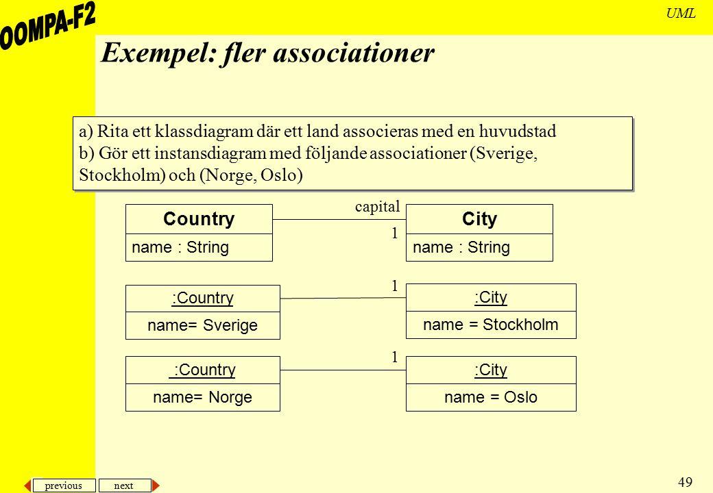 Exempel: fler associationer