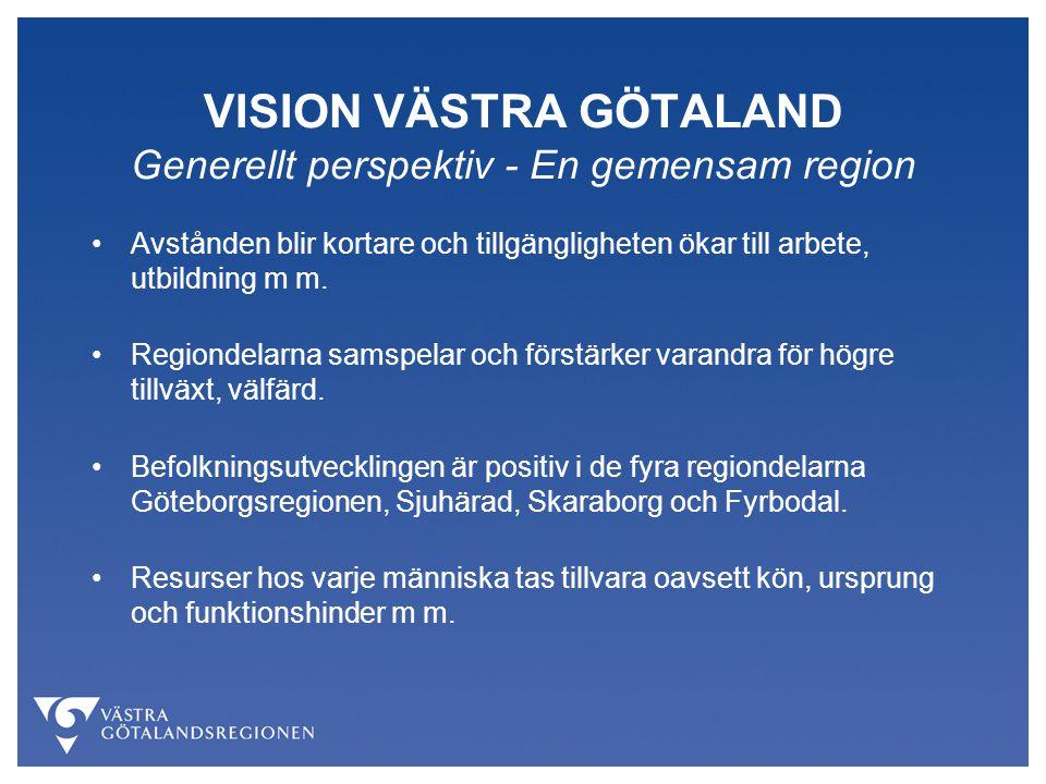 VISION VÄSTRA GÖTALAND Generellt perspektiv - En gemensam region