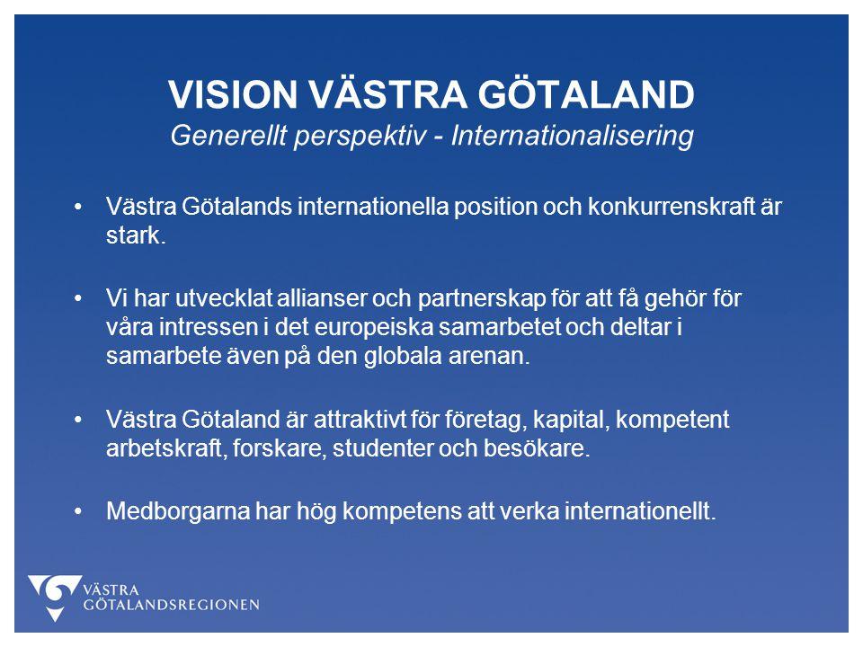VISION VÄSTRA GÖTALAND Generellt perspektiv - Internationalisering