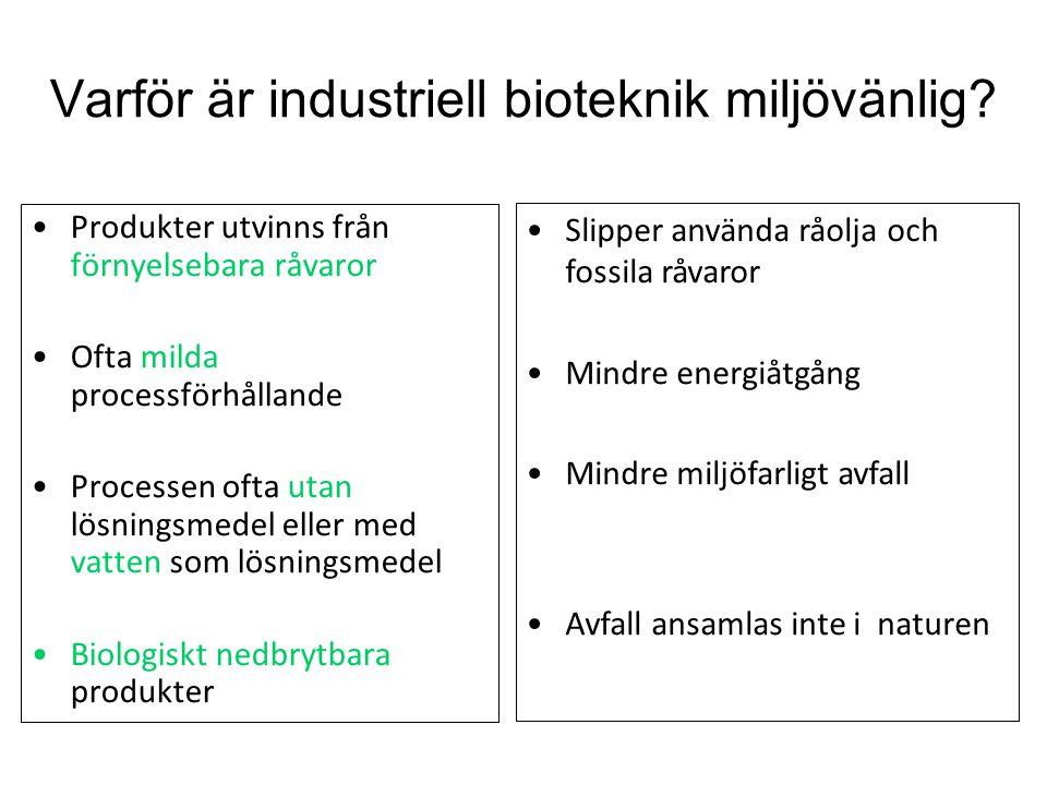 Varför är industriell bioteknik miljövänlig