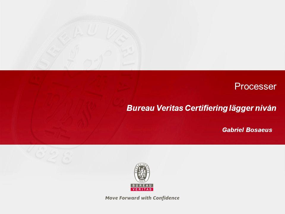 Bureau Veritas Certifiering lägger nivån