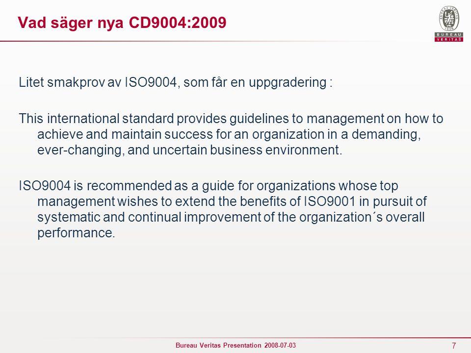Vad säger nya CD9004:2009 Litet smakprov av ISO9004, som får en uppgradering :