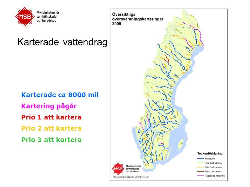 Karterade vattendrag Karterade ca 8000 mil Kartering pågår
