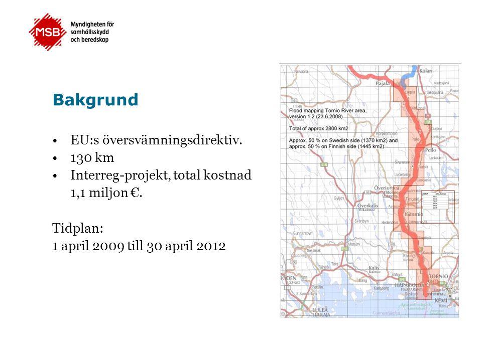Bakgrund EU:s översvämningsdirektiv. 130 km