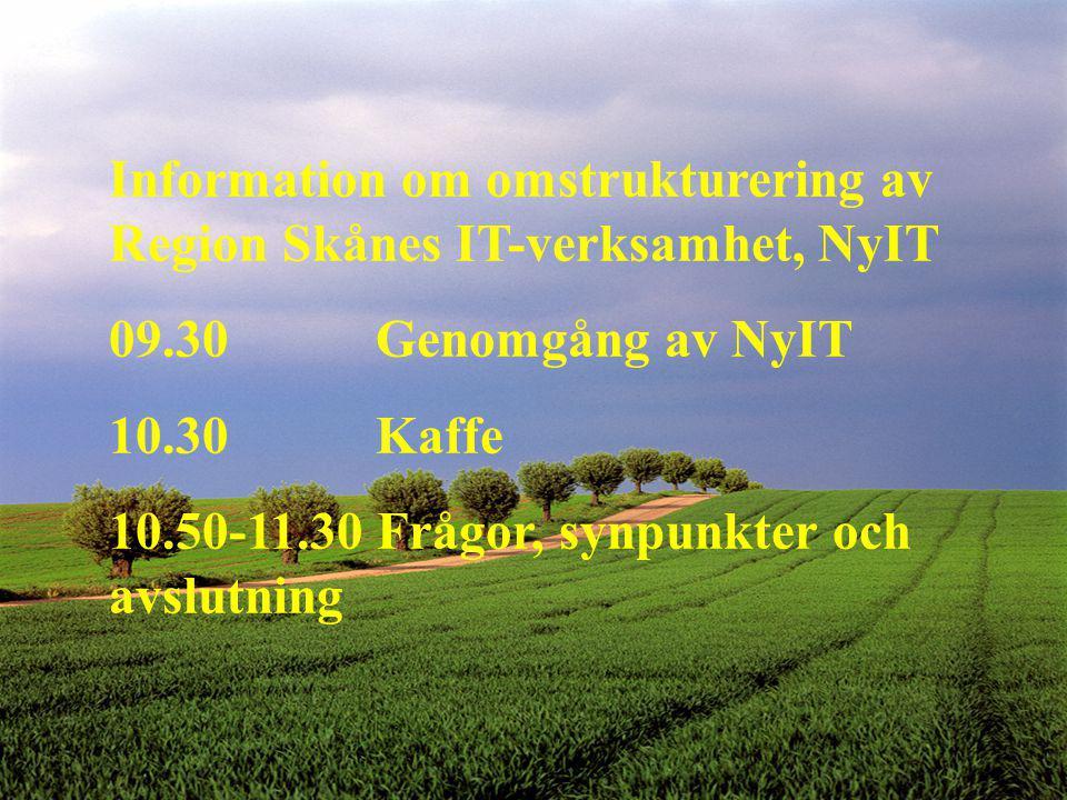 Information om omstrukturering av Region Skånes IT-verksamhet, NyIT