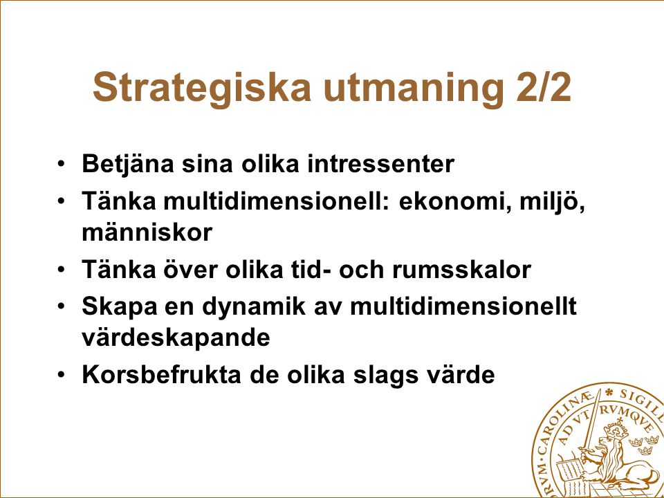 Strategiska utmaning 2/2