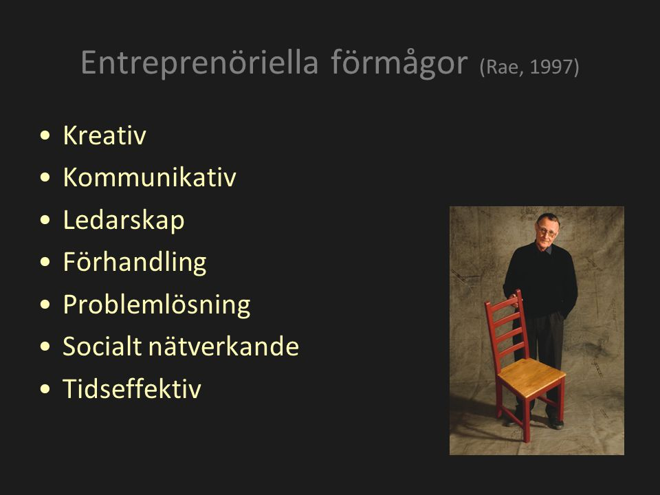 Entreprenöriella förmågor (Rae, 1997)