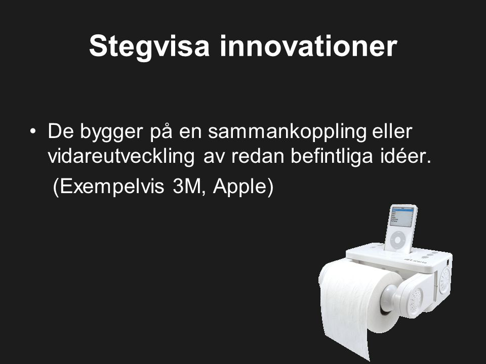 Stegvisa innovationer