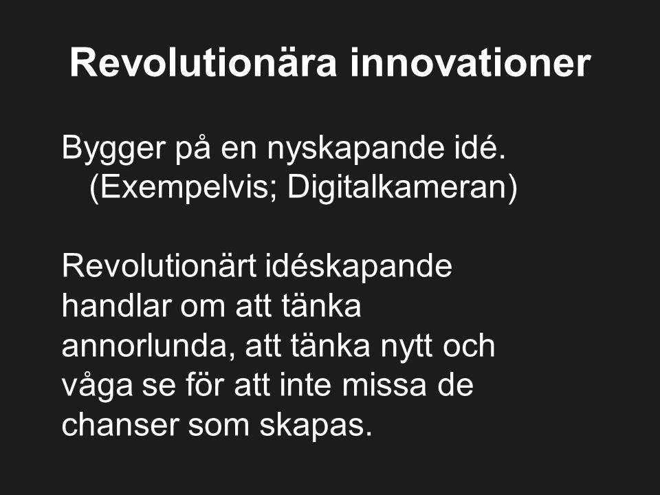 Revolutionära innovationer